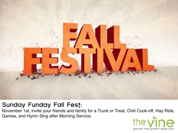 Nov 1, invite your friends and family for a Trunk or Treat, Chili Cook-off, Hay Ride, Games, & Hymn Sing after Morning Service.